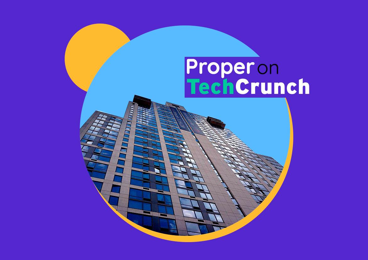 techcrunch announces propers series a TechCrunch Announces Proper's Series A