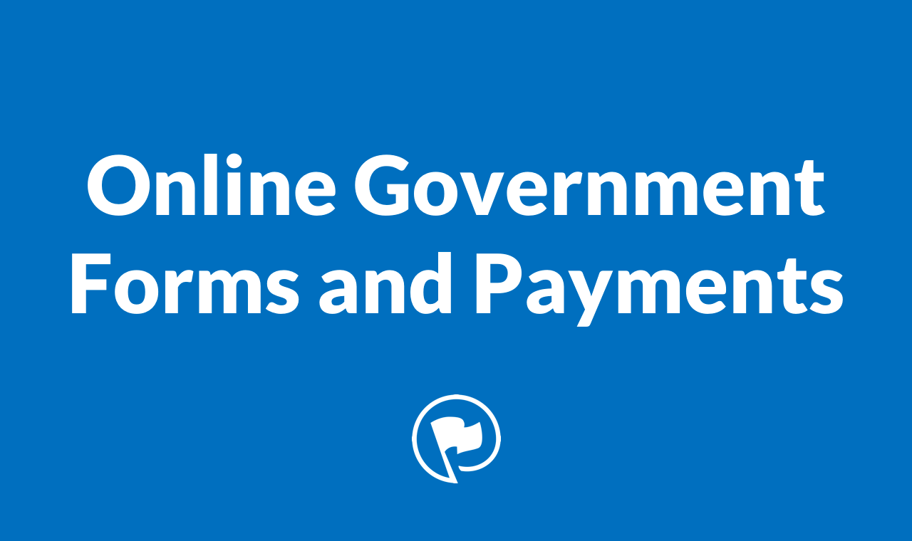 Online Government Forms and Payments