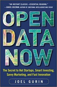 Open Data Now: The Secret to Hot Startups, Smart Investing, Savvy Marketing, and Fast Innovation