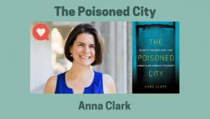 Anna Clark Poisoned City