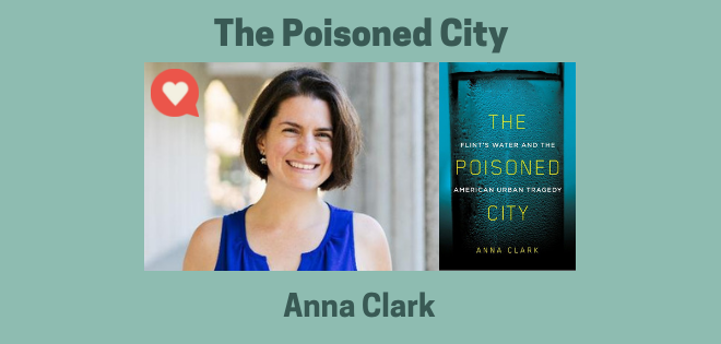 Anna Clark Poisoned City