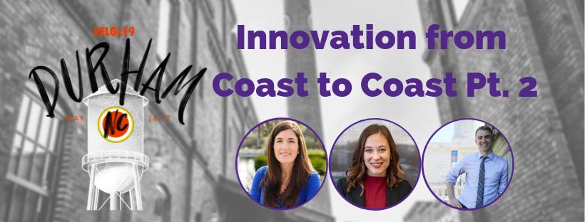 Innovation from Coast to Coast part 2