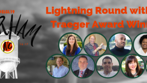 lightning round with traeger award winners