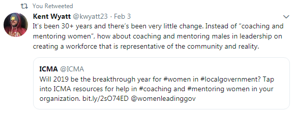 "Tweet from Kent Wyatt - It's been 30+ years and there's been very little change. Instead of ""coaching and mentoring women"", how about coaching and mentoring males in leadership on creating a workforce, that is representative of the community and reality."