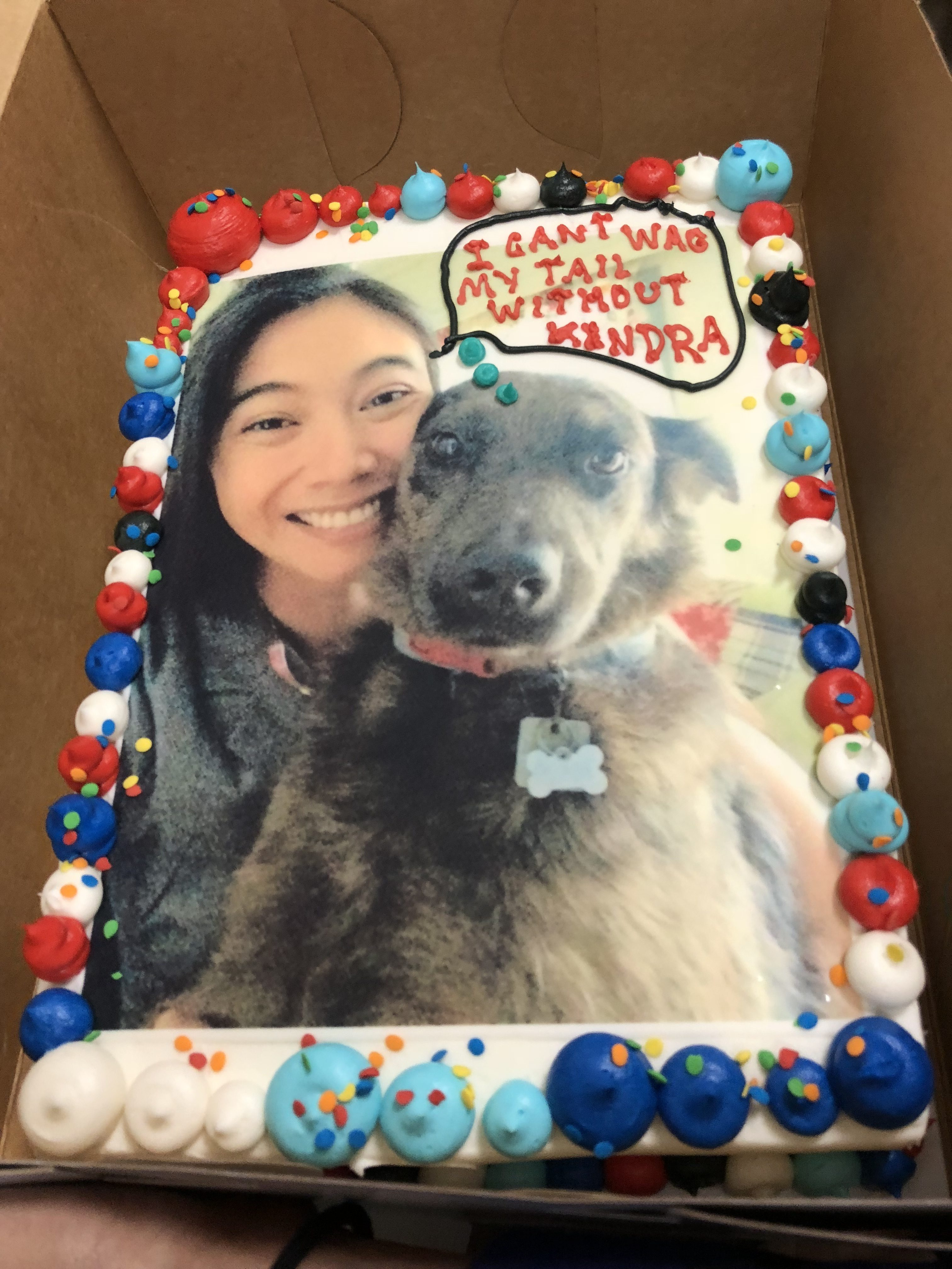 Cake with picture of me and my dog.