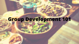 """Vegetable dishes on a table with text """"Group Development 101"""""""