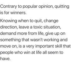 quitting is for winners
