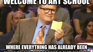 Art School Meme