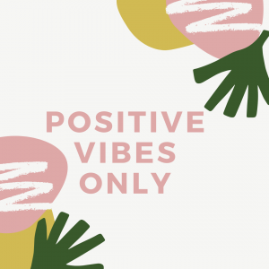 Positive Vibes Only Image