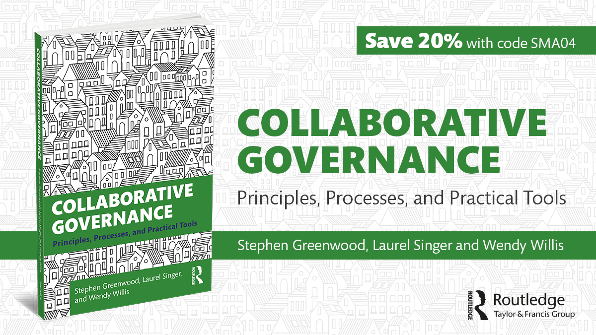 Collaborative Governance Principles, Processes, and Practical Tools