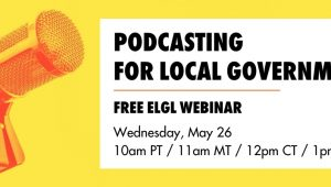 Webinar - Podcasting for Local Governments