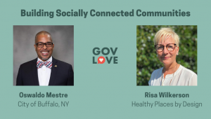 Building Socially Connected Communities - GovLove