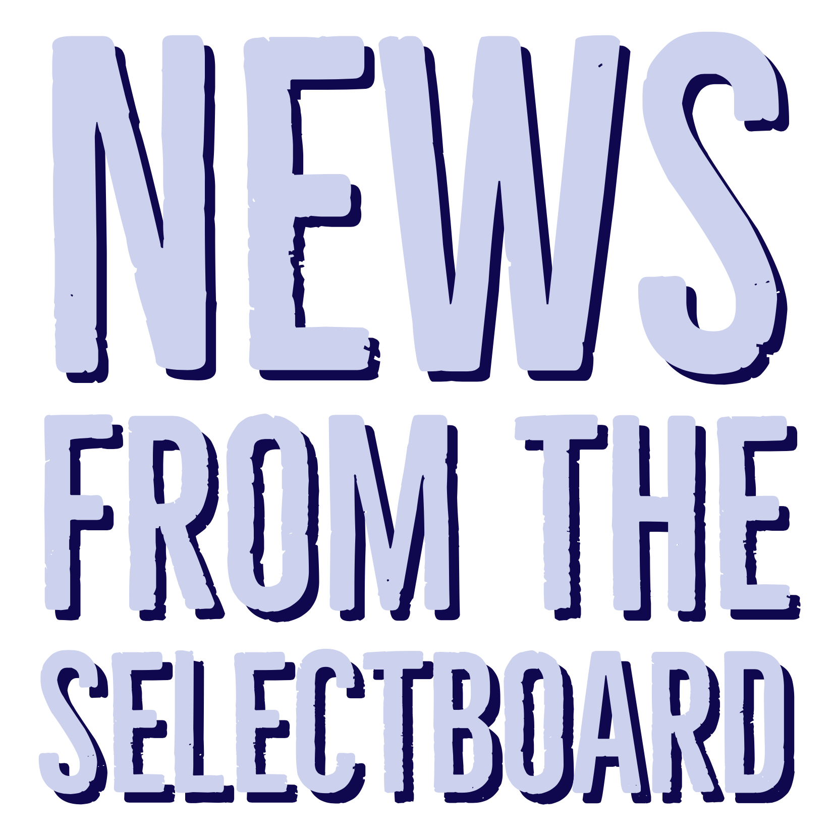 News from the Selectboard