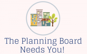 The Planning Board Needs You!