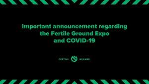 Fertile Ground Expo Postpone