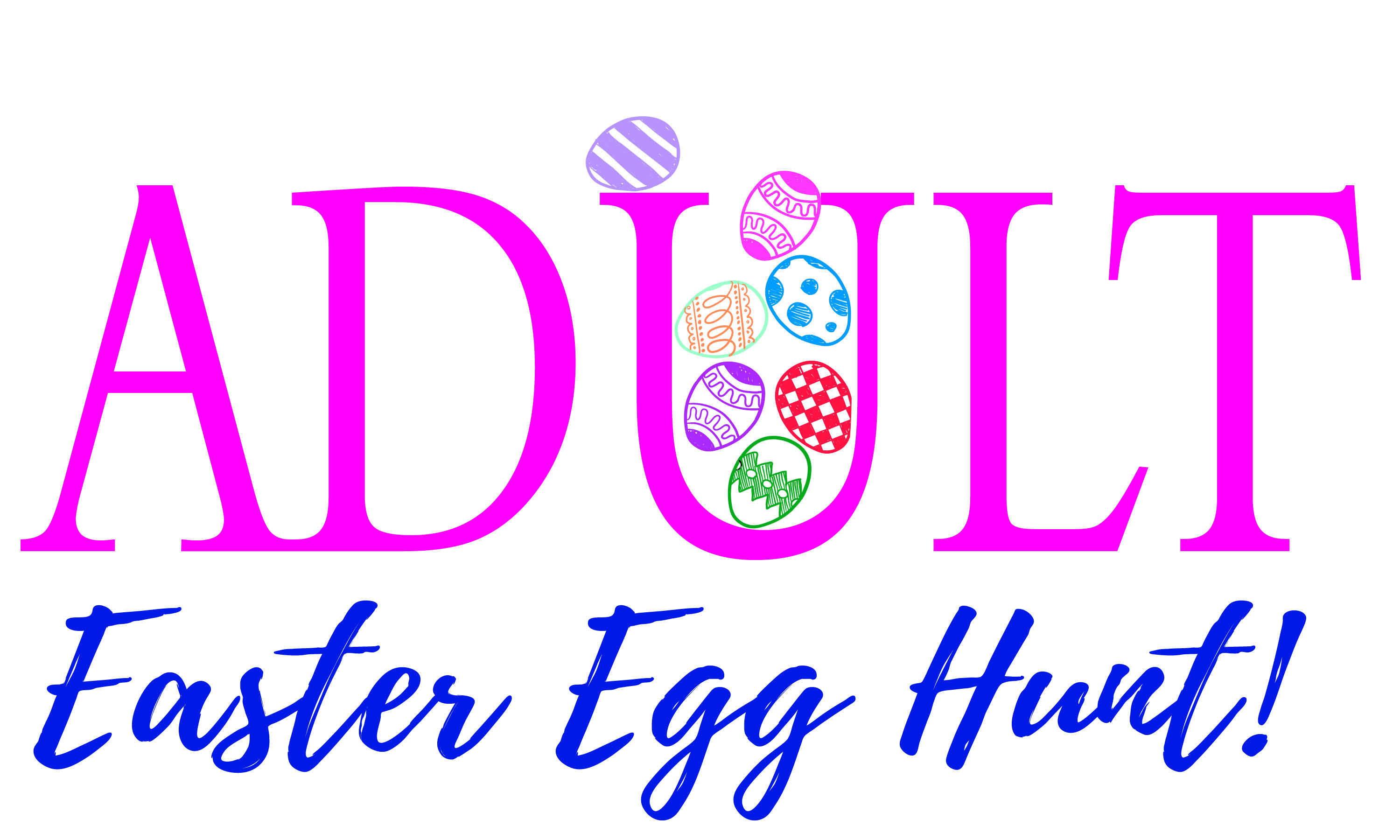 Adult Easter Egg Hunt Sold Out Play Kettering