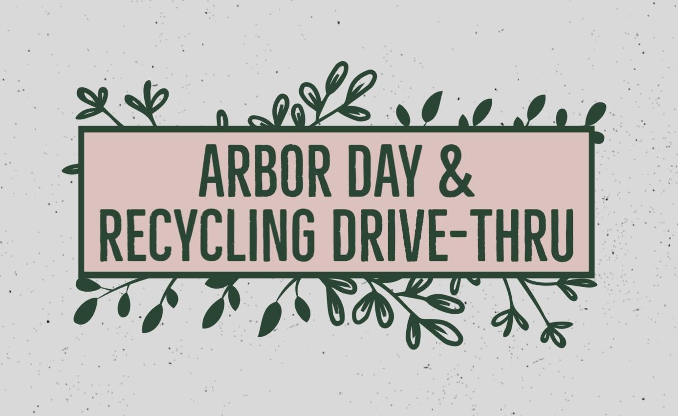 Arbor Day & Recycling Drive-Thru Logo