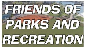 Friends of Parks and Recreation