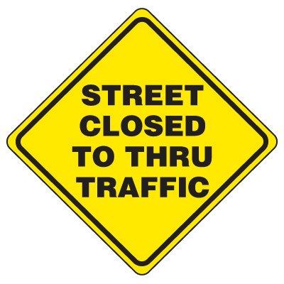 Street Closed to Thru Traffic