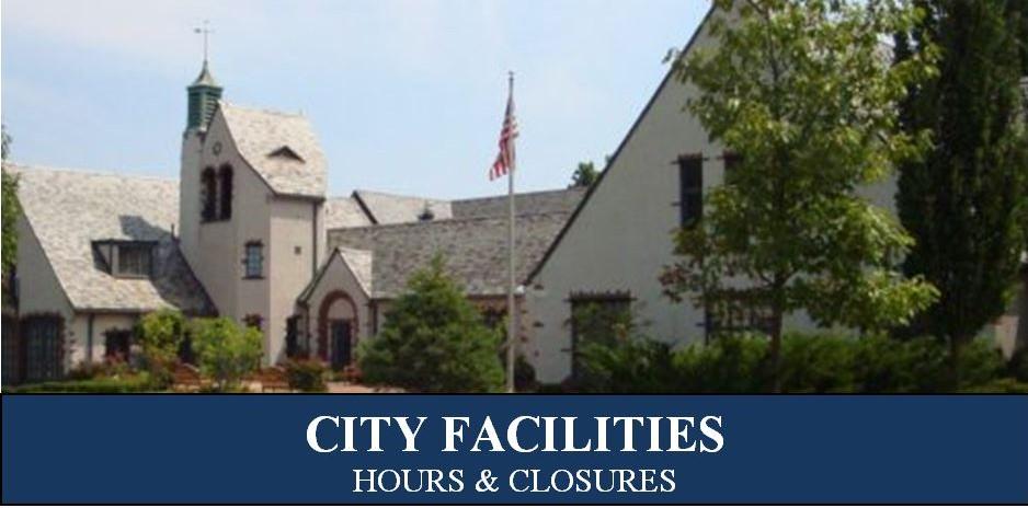 City Facility Closings