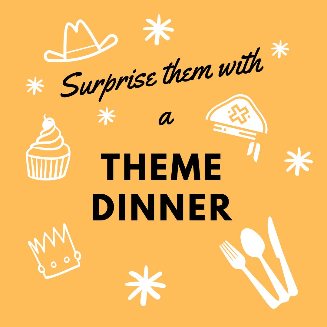 Theme Dinner Ideas
