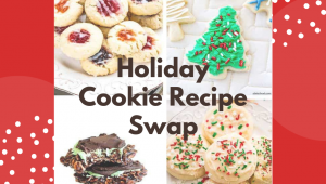 Holiday Cookie Recipe Swap