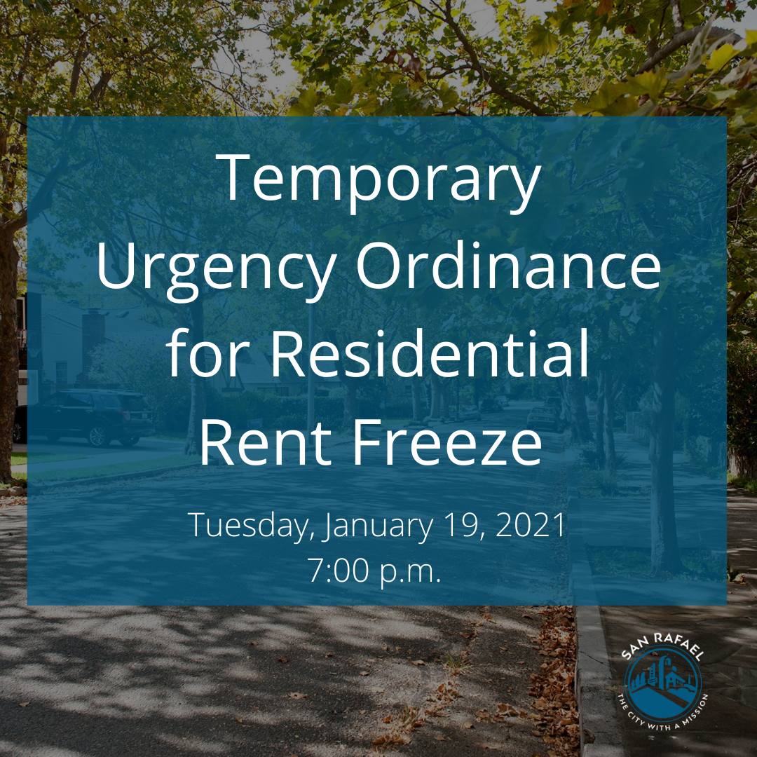 """Temporary Urgency Ordinance for Residential Rent Freeze"""