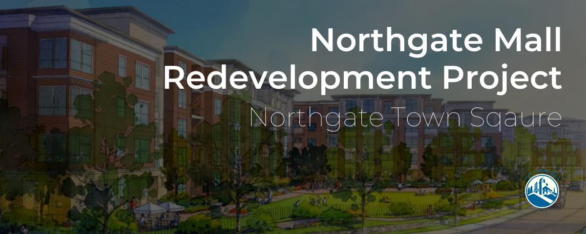 BANNER Northgate Redevelopment Page Banner
