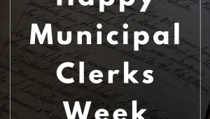 Municipal Clerks Week - Friday