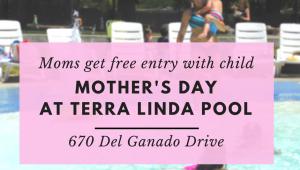 Mom's Day at Terra Linda Pool