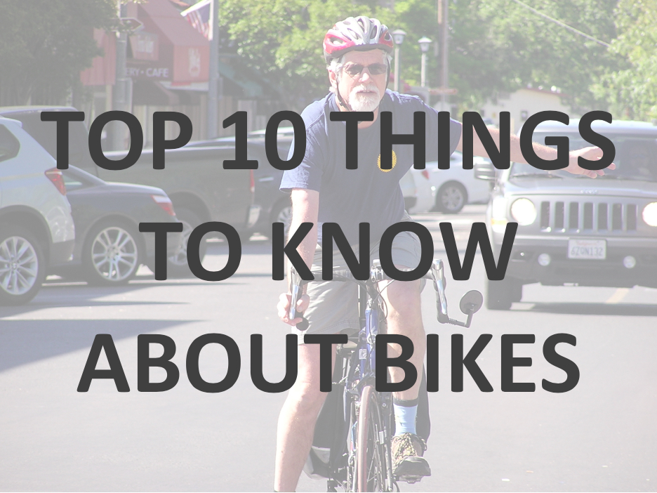 Click to read Top 10 Things to Know About Bikes