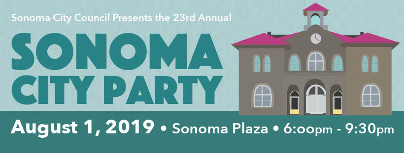 23rd Annual Sonoma City Party August 1, 2019