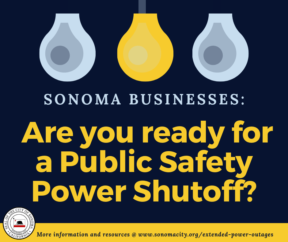 Sonoma Businesses: Are you prepared for a Public Safety