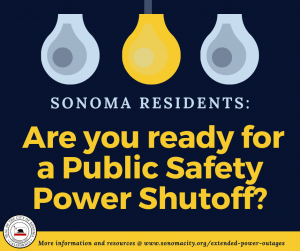 Sonoma Residents: Are you ready for a public safety power shutoff?