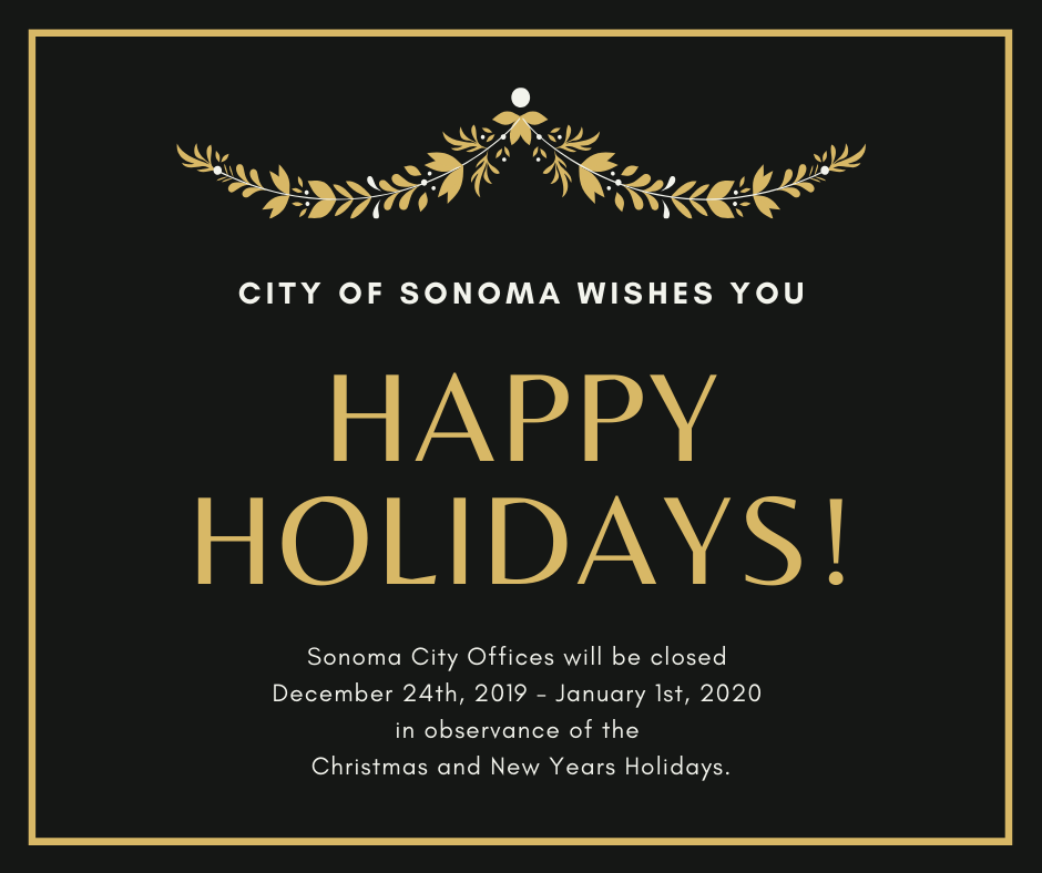 City of Sonoma Offices Closed 12/24/19 - 1/1/2020