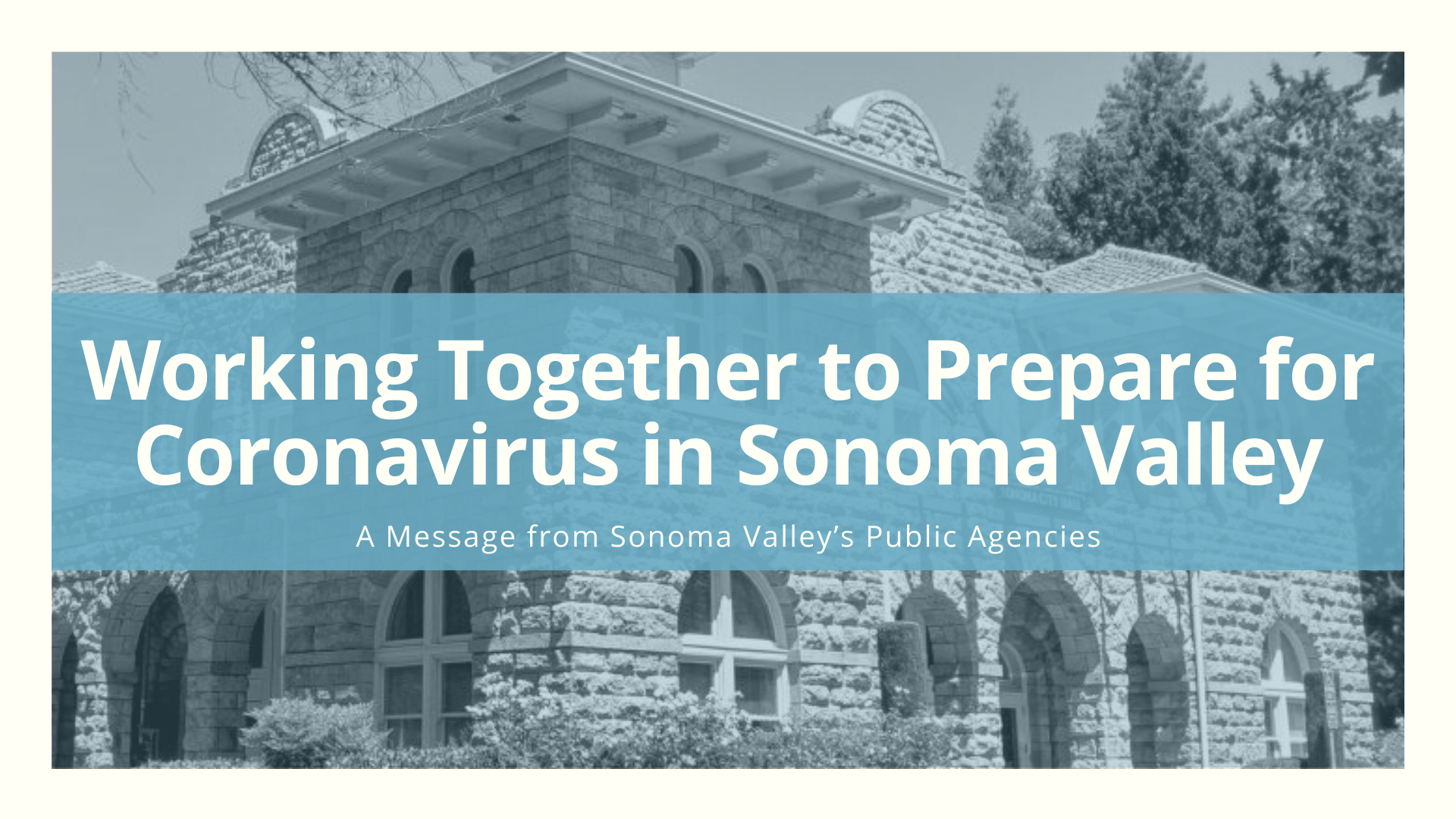 Working Together to Prepare for Coronavirus in Sonoma Valley