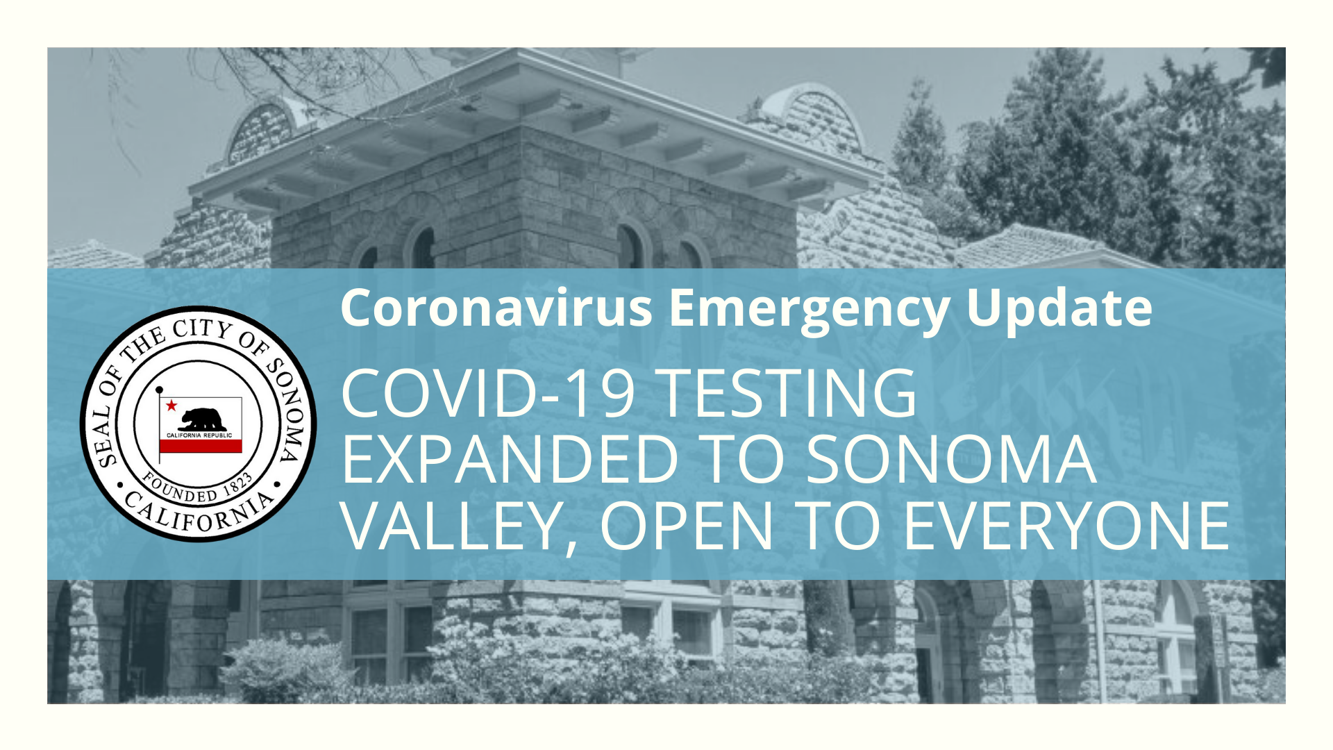 COVID-19 TESTING EXPANDS TO SONOMA VALLEY, OPEN TO EVERYONE
