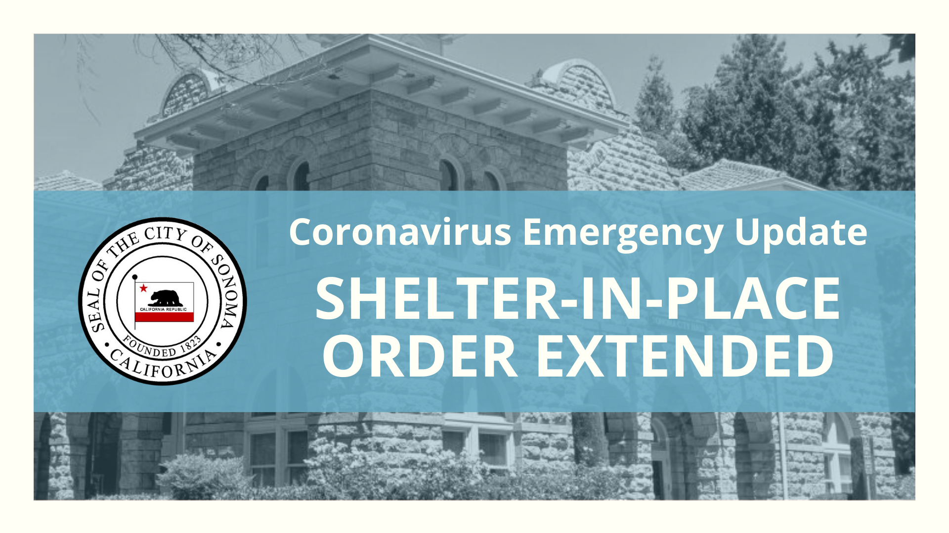 Shelter in Place Order Extended