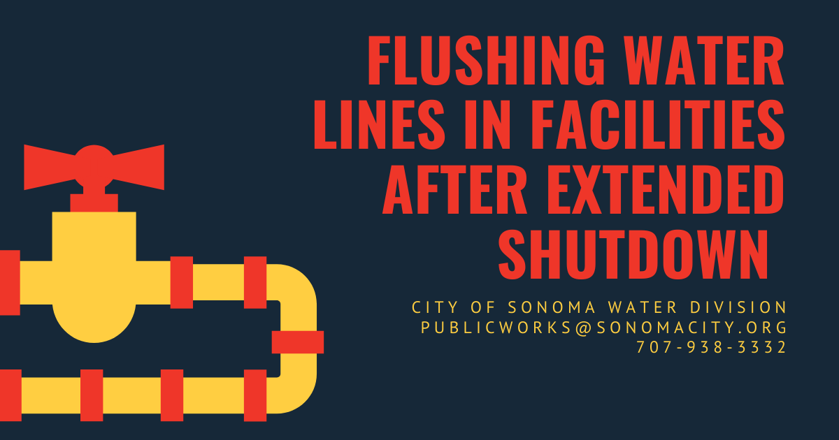 Flushing Water Lines in Facilities After Extended Shutdown