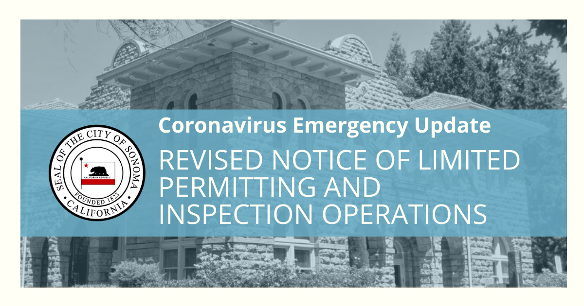 Revised Notice of Limited Permitting and Inspection Operations