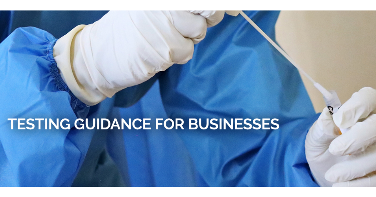 Testing guidance for businesses