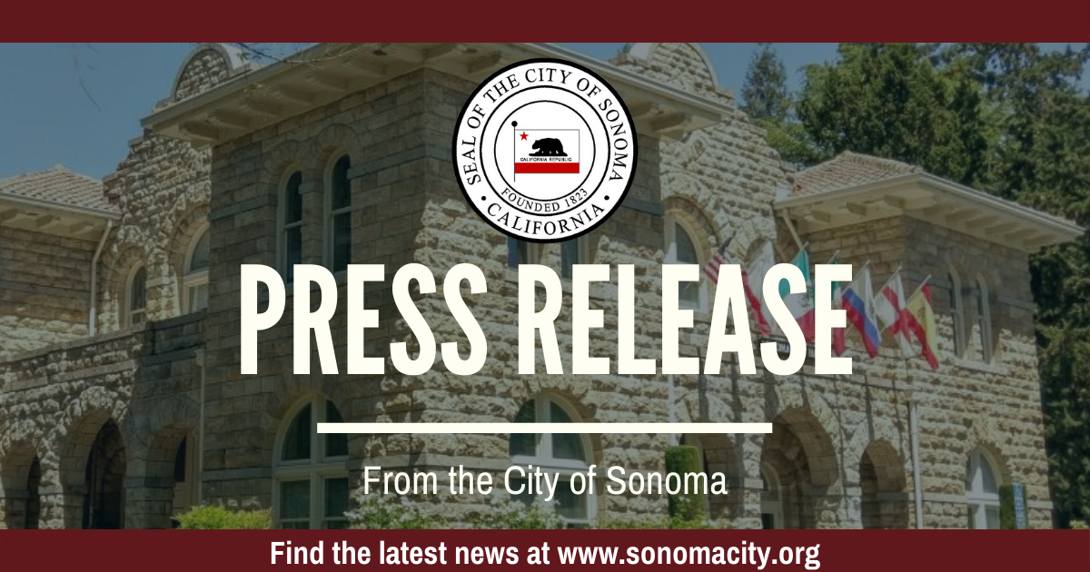 Press Release from the City of Sonoma