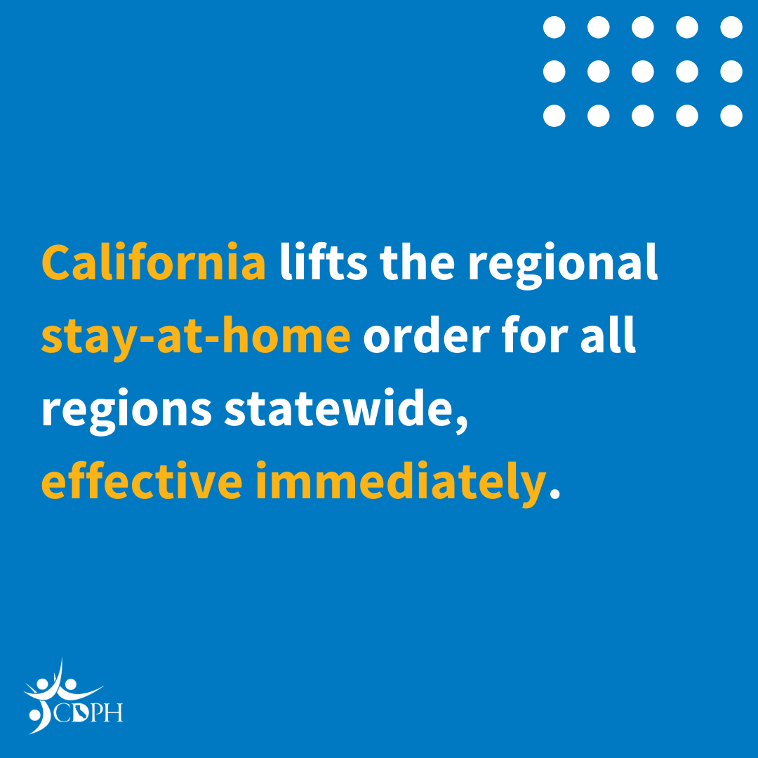 California lifts the regional stay at home order.