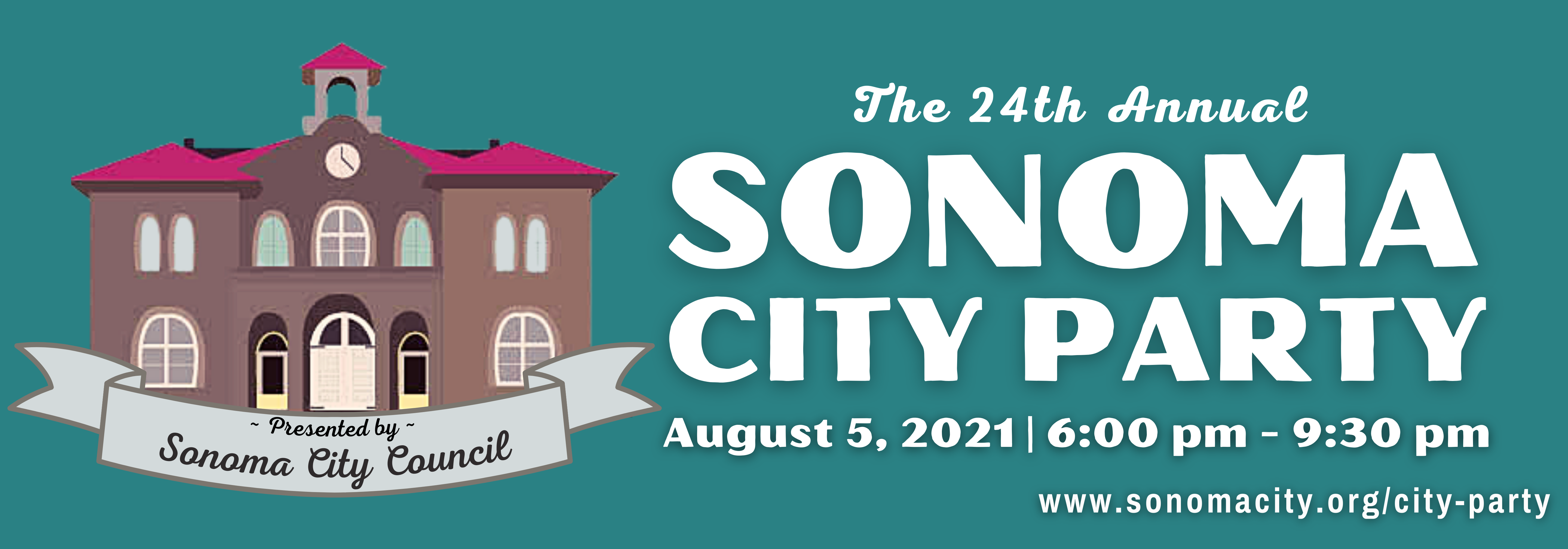 The Sonoma City Party Returns to the Plaza, August  5, 2021, 6:00 pm - 9:30 pm