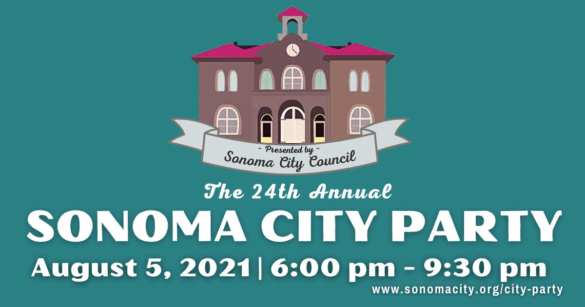 24th Annual Sonoma City Party