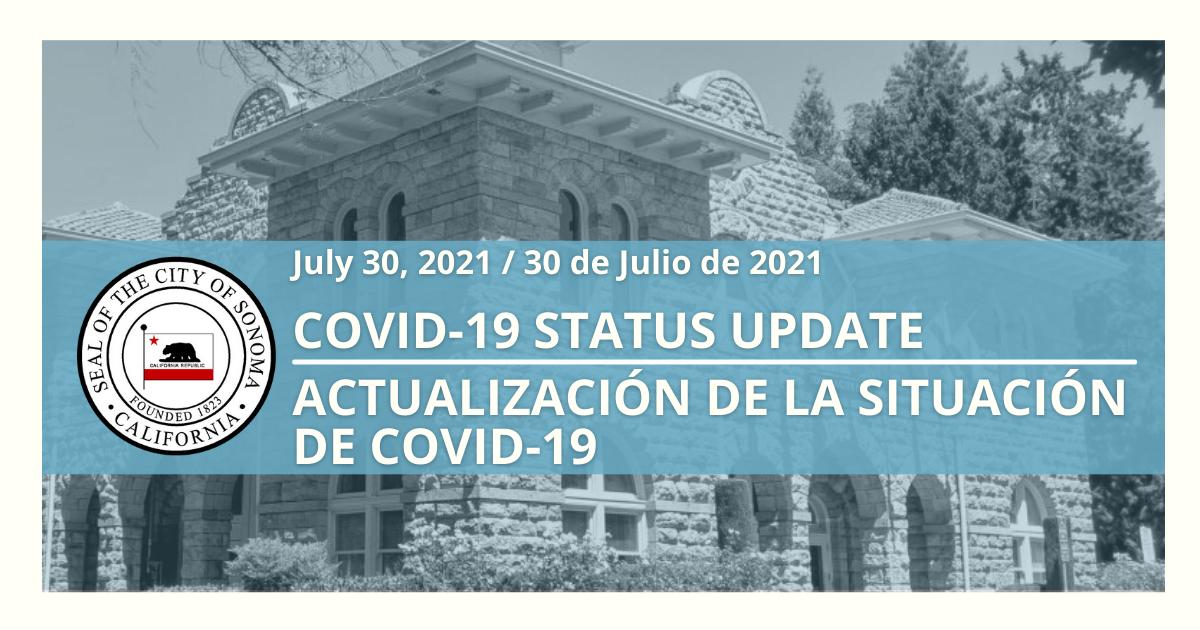 Covid 19 Status Update, July 30
