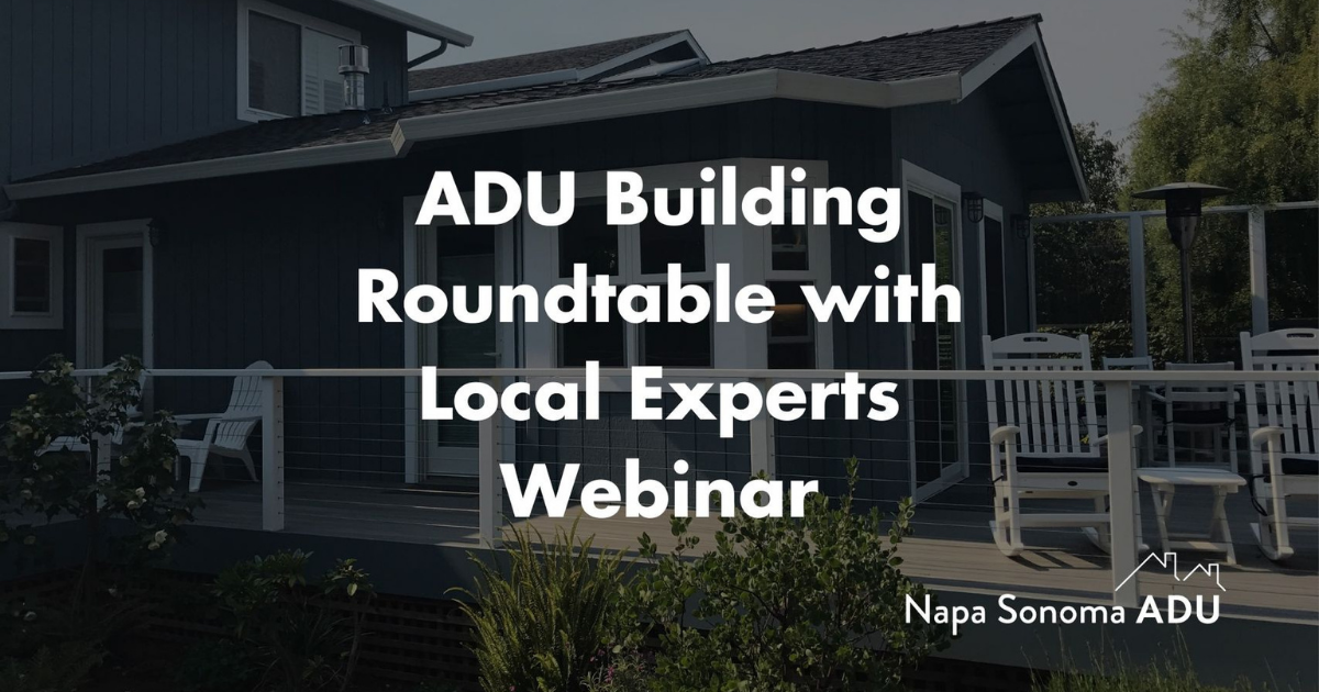 ADU Building Roundtable with Local Experts Webinar
