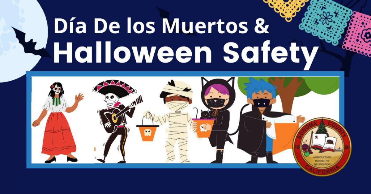 Dia de los Muertos and Halloween Safety