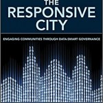 The Responsive City: Engaging Communities Through Data-Smart Governance