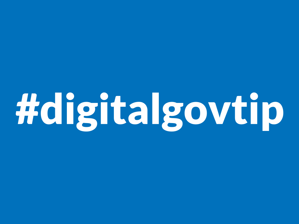 Digital government tips
